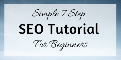 Simple 7‐Step SEO Tutorial for Beginners